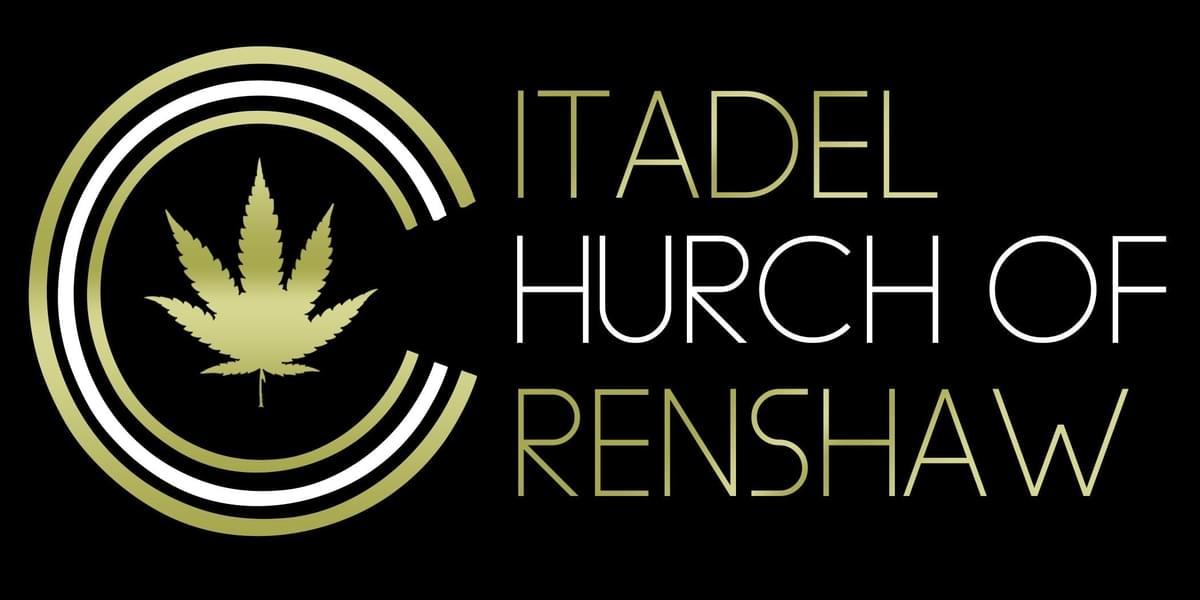 Citadel Church of Crenshaw | Gardena Marijuana Dispensaries