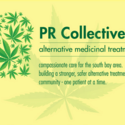 PR Collective Marijuana Dispensary